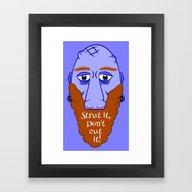 Beard Strut It Framed Art Print