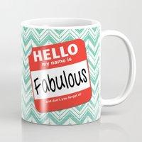 Hello My Name Is.... Fab… Mug