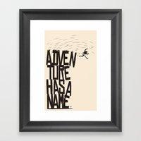Adventure Has A Name Framed Art Print