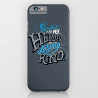 So What if all my Heroes are the Losing Kind iPhone 6 Slim Case