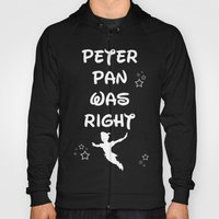 Peter Pan Was Right Hoody