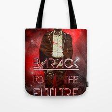 Barack To The Future Tote Bag