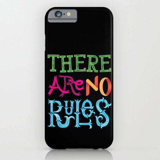 There are no Rules iPhone & iPod Case