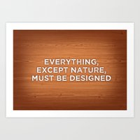 Everything, Except Natur… Art Print