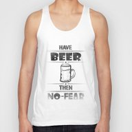 Have BEER Then NO-FEAR Unisex Tank Top