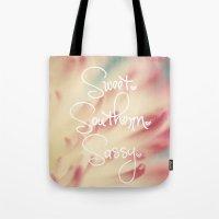 Sweet. Southern. Sassy. Tote Bag