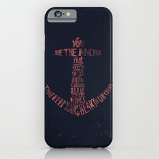 You be the anchor that keeps my feet on the ground... iPhone 6 Slim Case