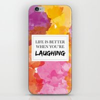 Life Is Better When You'… iPhone & iPod Skin
