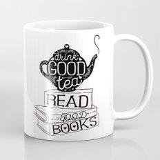 Drink Good Tea, Read Good Books Mug