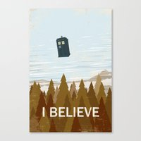 I Believe In The Doctor Canvas Print