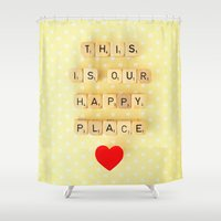 This is Our Happy Place ♥ Shower Curtain