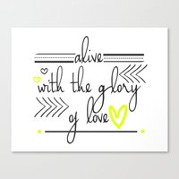 Alive With The Glory Of … Canvas Print