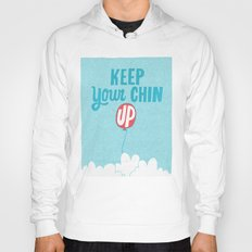 Keep Your Chin Up Hoody