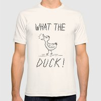 WHAT THE DUCK!  Mens Fitted Tee Natural SMALL