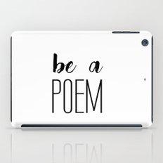 Be a poem iPad Case