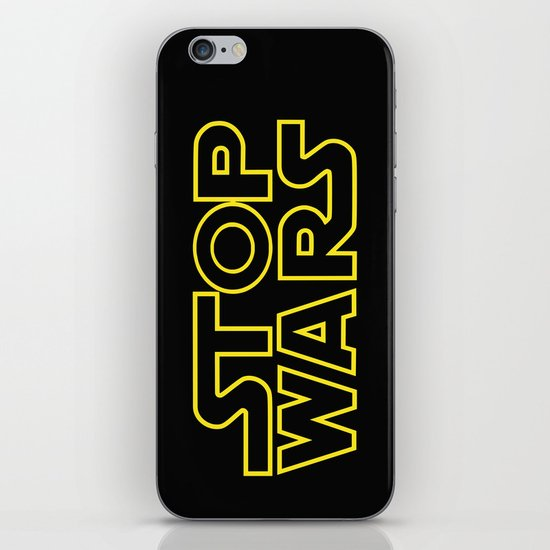 Stop Wars iPhone & iPod Skin