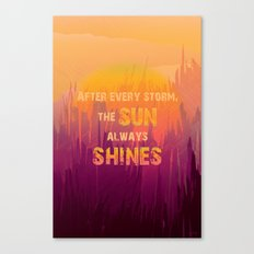 The Sun Always Shines Canvas Print