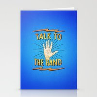 Talk To The Hand! Funny … Stationery Cards