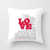 LOVE. 1 Corinthians 13:4-8. Throw Pillow