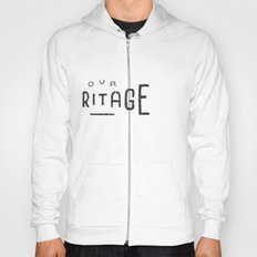 Our Heritage Hoody